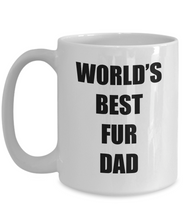 Load image into Gallery viewer, Fur Dad Mug Funny Gift Idea for Novelty Gag Coffee Tea Cup-Coffee Mug