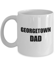 Load image into Gallery viewer, Georgetown Dad Mug Funny Gift Idea for Novelty Gag Coffee Tea Cup-[style]