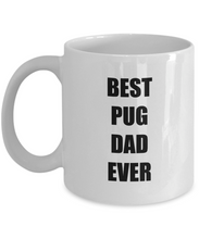 Load image into Gallery viewer, Pug Dad Mug Dog Lover Funny Gift Idea for Novelty Gag Coffee Tea Cup-Coffee Mug