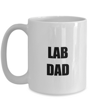 Load image into Gallery viewer, Lab Dad Mug Funny Gift Idea for Novelty Gag Coffee Tea Cup-Coffee Mug