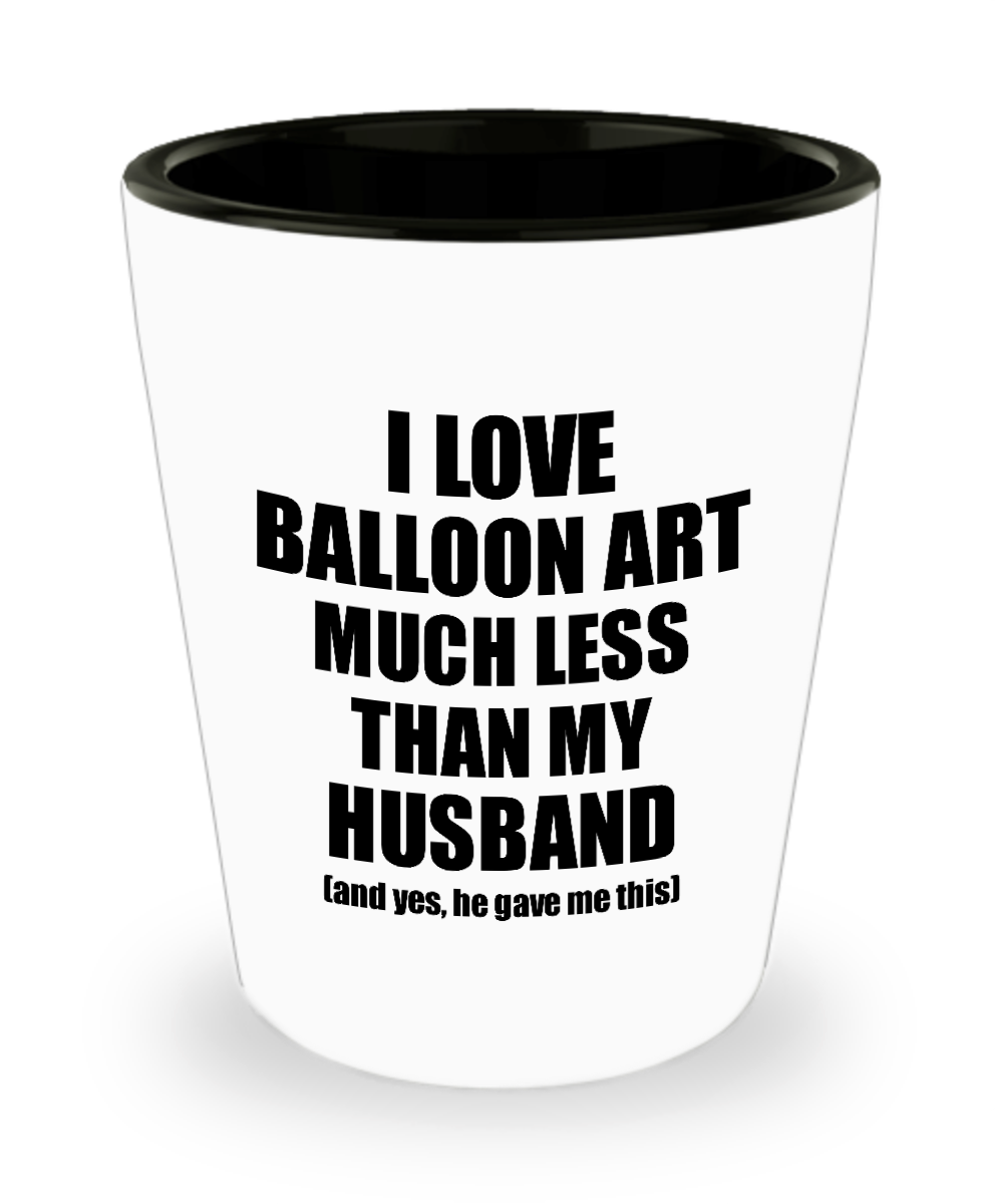 Balloon Art Wife Shot Glass Funny Valentine Gift Idea For My Spouse From Husband I Love Liquor Lover Alcohol 1.5 oz Shotglass-Shot Glass