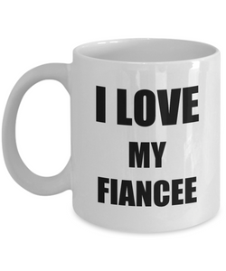 I Love My Fiancee Mug Funny Gift Idea Novelty Gag Coffee Tea Cup-Coffee Mug
