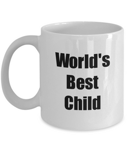 Worlds Best Child Mug Funny Christmas Gift Idea for Novelty Gag Coffee Tea Cup-Coffee Mug