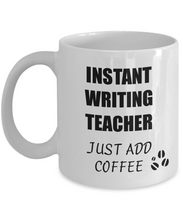 Load image into Gallery viewer, Writing Teacher Mug Instant Just Add Coffee Funny Gift Idea for Corworker Present Workplace Joke Office Tea Cup-Coffee Mug