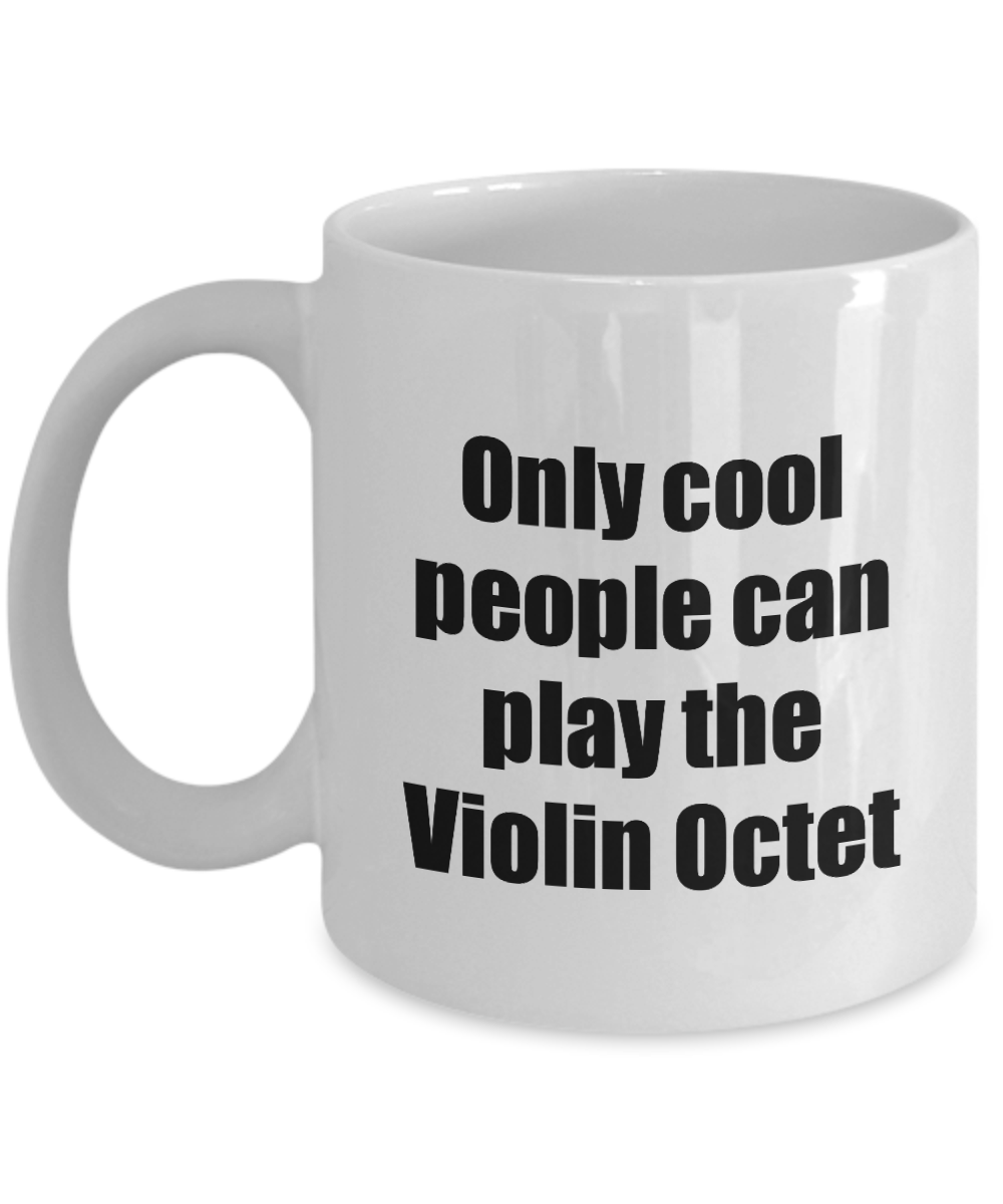 Violin Octet Player Mug Musician Funny Gift Idea Gag Coffee Tea Cup-Coffee Mug