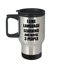 Load image into Gallery viewer, Language Learning Travel Mug Lover I Like Funny Gift Idea For Hobby Addict Novelty Pun Insulated Lid Coffee Tea 14oz Commuter Stainless Steel-Travel Mug