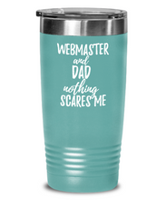 Load image into Gallery viewer, Funny Webmaster Dad Tumbler Gift Idea for Father Gag Joke Nothing Scares Me Coffee Tea Insulated Cup With Lid-Tumbler