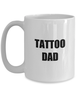 Dad Tattoo Mug Funny Gift Idea for Novelty Gag Coffee Tea Cup-Coffee Mug