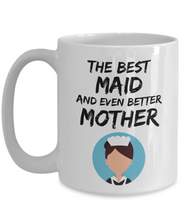 Load image into Gallery viewer, Maid Mom Mug - Best Maid Mother Ever - Funny Gift for Home Maid Mama-Coffee Mug