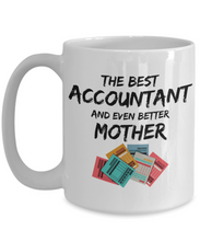 Load image into Gallery viewer, Funny Acountant Mom Gift Best Mother Mug for Mama Novelty Gag Coffee Tea Cup-Coffee Mug