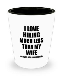 Hiking Husband Shot Glass Funny Valentine Gift Idea For My Hubby From Wife I Love Liquor Lover Alcohol 1.5 oz Shotglass-Shot Glass