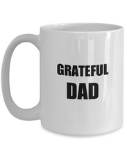 Load image into Gallery viewer, Grateful Dad Mug Funny Gift Idea for Novelty Gag Coffee Tea Cup-Coffee Mug
