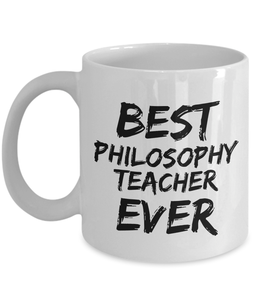 Philosophy Teacher Mug Best Professor Ever Funny Gift for Coworkers Novelty Gag Coffee Tea Cup-Coffee Mug