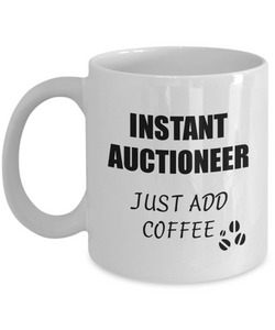 Auctioneer Mug Instant Just Add Coffee Funny Gift Idea for Corworker Present Workplace Joke Office Tea Cup-Coffee Mug