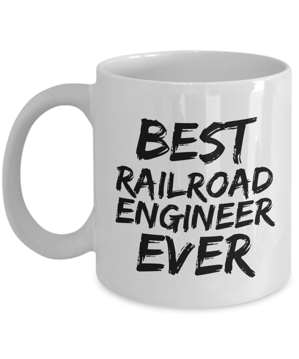 Railroad Engineer Mug Best Rail Road Ever Funny Gift for Coworkers Novelty Gag Coffee Tea Cup-Coffee Mug