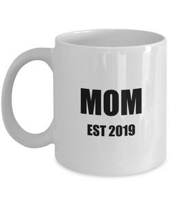 Mom Est 2019 Mug New Future Father Funny Gift Idea for Novelty Gag Coffee Tea Cup-Coffee Mug