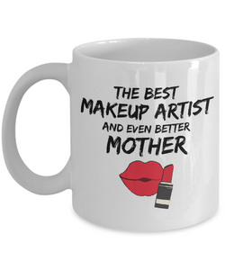 Funny Makeup Artist Mom Mug Best Mother Coffee Cup-Coffee Mug