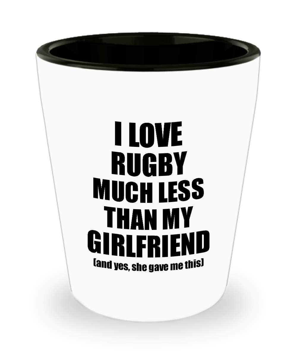 Rugby Boyfriend Shot Glass Funny Valentine Gift Idea For My Bf From Girlfriend I Love Liquor Lover Alcohol 1.5 oz Shotglass-Shot Glass
