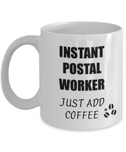 Load image into Gallery viewer, Postal Worker Mug Instant Just Add Coffee Funny Gift Idea for Corworker Present Workplace Joke Office Tea Cup-Coffee Mug
