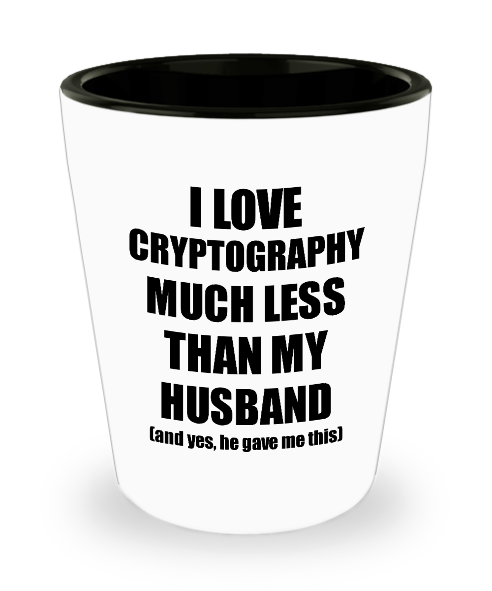 Cryptography Wife Shot Glass Funny Valentine Gift Idea For My Spouse From Husband I Love Liquor Lover Alcohol 1.5 oz Shotglass-Shot Glass