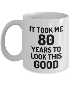 80th Birthday Mug 80 Year Old Anniversary Bday Funny Gift Idea for Novelty Gag Coffee Tea Cup-[style]