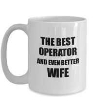 Load image into Gallery viewer, Operator Wife Mug Funny Gift Idea for Spouse Gag Inspiring Joke The Best And Even Better Coffee Tea Cup-Coffee Mug