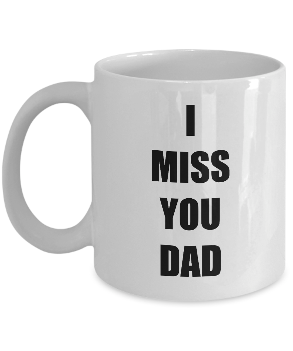 Miss You Dad Mug I From Daughter Son Funny Gift Idea for Novelty Gag Coffee Tea Cup-Coffee Mug