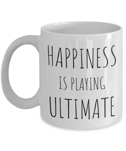 Funny Ultimate Player Gift - Frisbee Lover Coffee Mug Happiness is playing ultimate-Coffee Mug