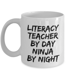 Literacy Teacher By Day Ninja By Night Mug Funny Gift Idea for Novelty Gag Coffee Tea Cup-[style]