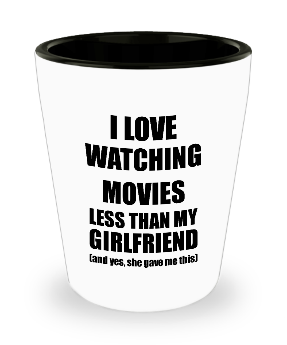Watching Movies Boyfriend Shot Glass Funny Valentine Gift Idea For My Bf From Girlfriend I Love Liquor Lover Alcohol 1.5 oz Shotglass-Shot Glass