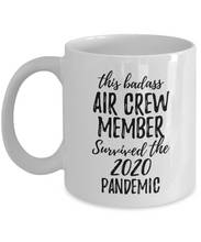 Load image into Gallery viewer, This Badass Air Crew Member Survived The 2020 Pandemic Mug Funny Coworker Gift Epidemic Worker Gag Coffee Tea Cup-Coffee Mug