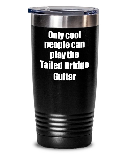 Funny Tailed Bridge Guitar Player Tumbler Musician Gift Idea Gag Insulated with Lid Stainless Steel Cup-Tumbler