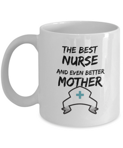Funny Nurse MOther Mug Best Mom Gift for Mama Novelty Gag Coffee Tea Cup-Coffee Mug
