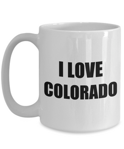I Love Colorado Mug Funny Gift Idea Novelty Gag Coffee Tea Cup-Coffee Mug