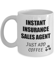 Load image into Gallery viewer, Insurance Sales Agent Mug Instant Just Add Coffee Funny Gift Idea for Corworker Present Workplace Joke Office Tea Cup-Coffee Mug