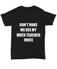 Load image into Gallery viewer, Math Teacher T-Shirt Coworker Gift Idea Funny Gag Unisex Tee-Shirt / Hoodie