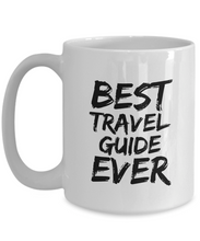 Load image into Gallery viewer, Travel Guide Mug Best Ever Funny Gift for Coworkers Novelty Gag Coffee Tea Cup-Coffee Mug