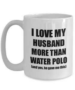 Water Polo Wife Mug Funny Valentine Gift Idea For My Spouse Lover From Husband Coffee Tea Cup-Coffee Mug