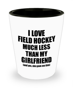 Field Hockey Boyfriend Shot Glass Funny Valentine Gift Idea For My Bf From Girlfriend I Love Liquor Lover Alcohol 1.5 oz Shotglass-Shot Glass