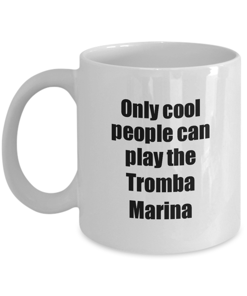 Tromba Marina Player Mug Musician Funny Gift Idea Gag Coffee Tea Cup-Coffee Mug