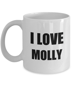 I Love Molly Mug Funny Gift Idea Novelty Gag Coffee Tea Cup-Coffee Mug