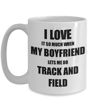 Load image into Gallery viewer, Track And Field Mug Funny Gift Idea For Girlfriend I Love It When My Boyfriend Lets Me Novelty Gag Sport Lover Joke Coffee Tea Cup-Coffee Mug