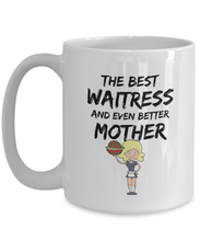 Load image into Gallery viewer, Funny Mom Waitress Mug Best Mother Gift for Mama Novelty Gag Coffee Tea Cup-Coffee Mug