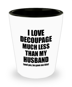 Decoupage Wife Shot Glass Funny Valentine Gift Idea For My Spouse From Husband I Love Liquor Lover Alcohol 1.5 oz Shotglass-Shot Glass