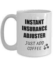 Load image into Gallery viewer, Insurance Adjuster Mug Instant Just Add Coffee Funny Gift Idea for Corworker Present Workplace Joke Office Tea Cup-Coffee Mug