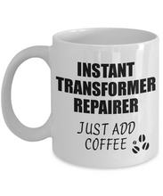 Load image into Gallery viewer, Transformer Repairer Mug Instant Just Add Coffee Funny Gift Idea for Coworker Present Workplace Joke Office Tea Cup-Coffee Mug