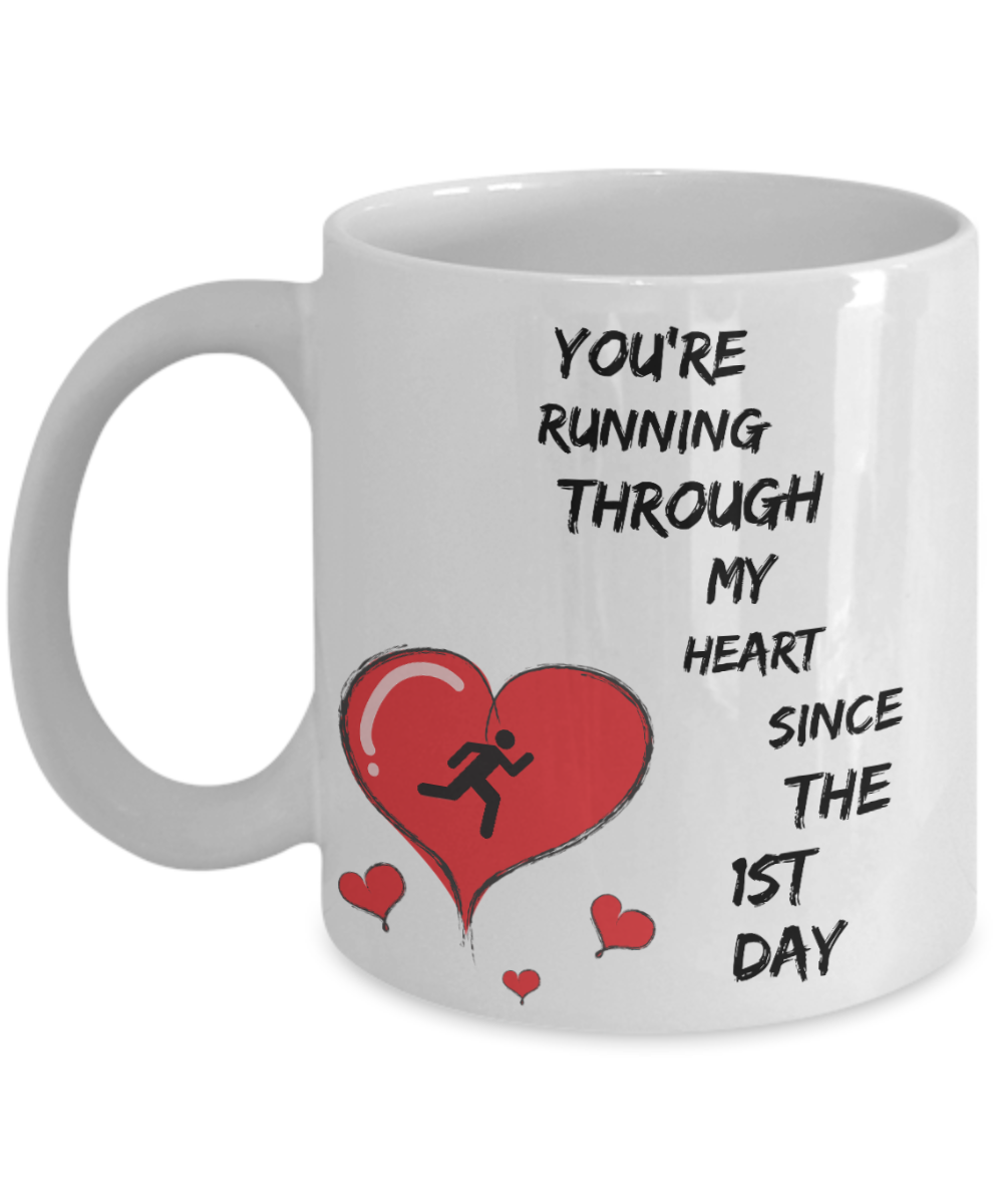 Anniversary Gift for Him - You are running through my heart since the first day-Coffee Mug