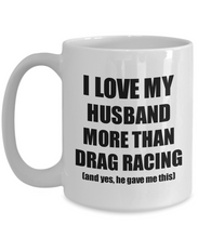 Load image into Gallery viewer, Drag Racing Wife Mug Funny Valentine Gift Idea For My Spouse Lover From Husband Coffee Tea Cup-Coffee Mug
