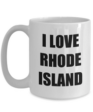 Load image into Gallery viewer, I Love Rhode Island Mug Funny Gift Idea Novelty Gag Coffee Tea Cup-Coffee Mug