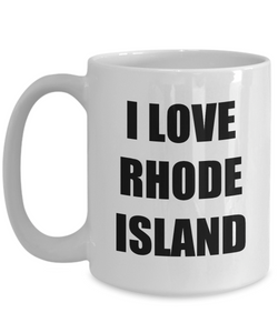 I Love Rhode Island Mug Funny Gift Idea Novelty Gag Coffee Tea Cup-Coffee Mug